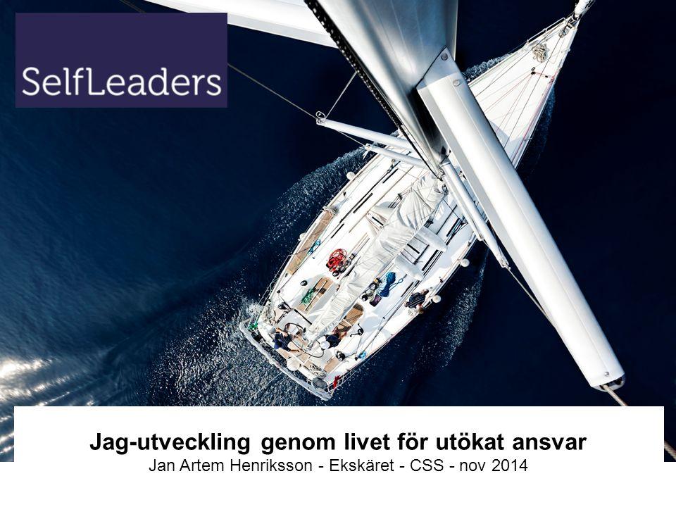 Jag-utveckling genom livet för utökat ansvar Jan Artem Henriksson - Ekskäret - CSS - nov 2014
