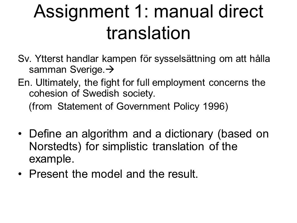 Assignment 1: manual direct translation Sv.