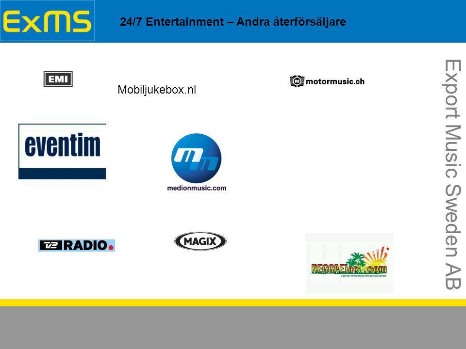24/7 Entertainment – Andra återförsäljare Export Music Sweden AB Mobiljukebox.nl