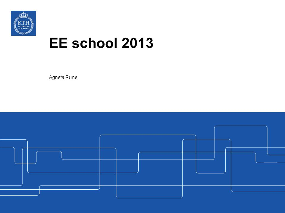 EE school 2013 Agneta Rune