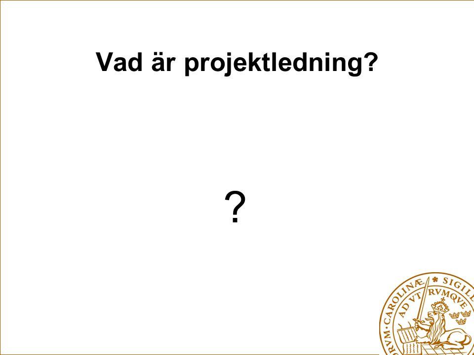 Vad är projektledning