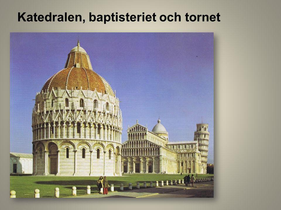 Katedralen, baptisteriet och tornet
