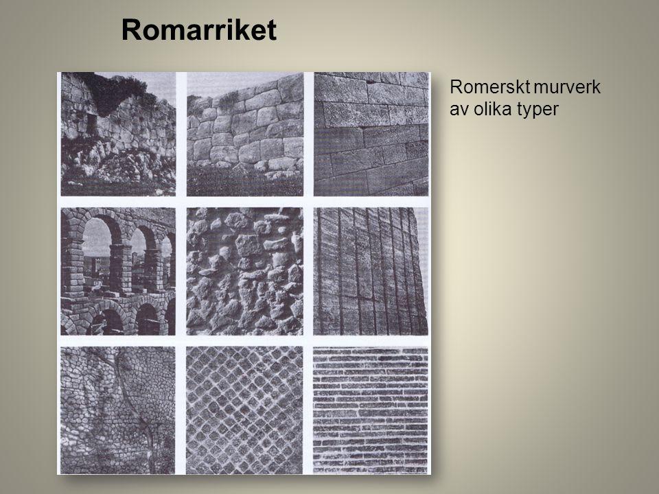 Romerskt murverk av olika typer Romarriket