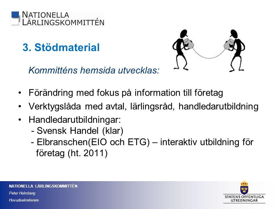 NATIONELLA LÄRLINGSKOMMITTÉN Peter Holmberg Huvudsekreterare Kommitténs hemsida utvecklas: Förändring med fokus på information till företag Verktygslå