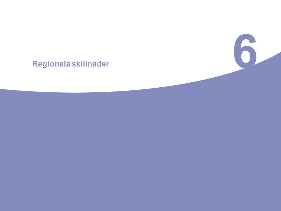 6 Regionala skillnader
