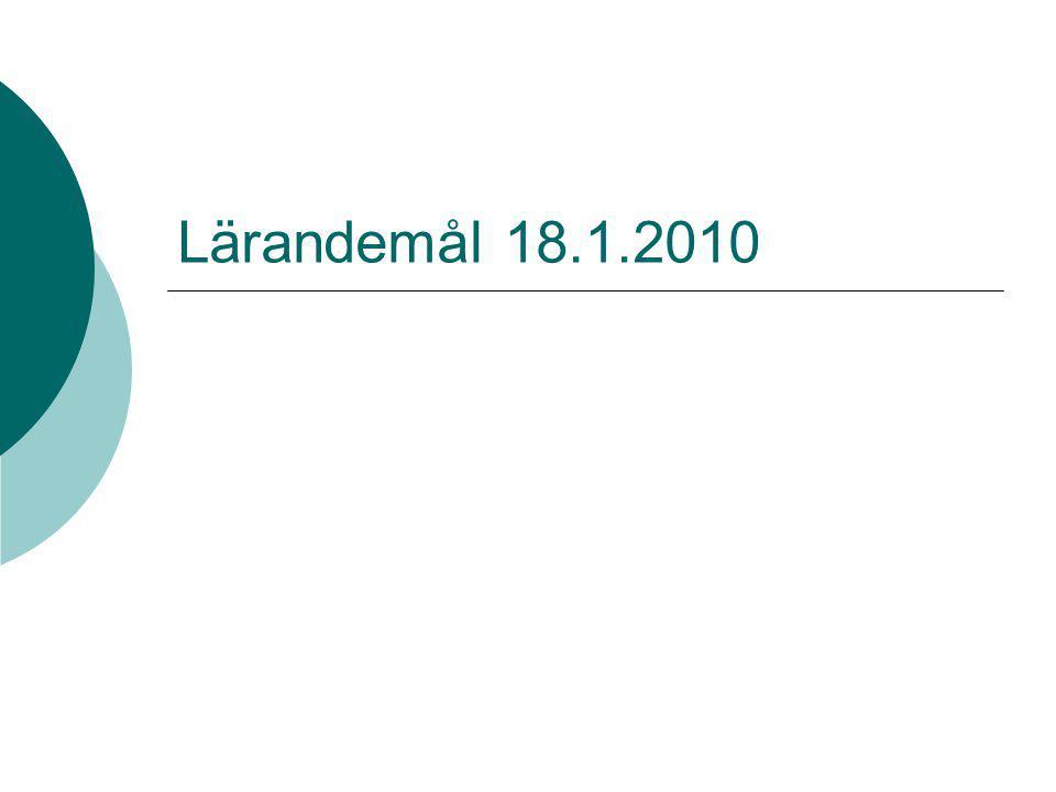 Lärandemål 18.1.2010