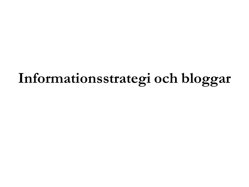 Informationsstrategi och bloggar