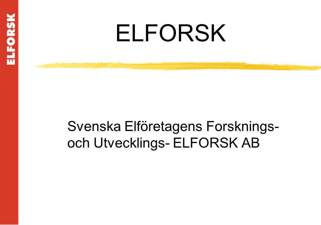 ELFORSK Svenska Elföretagens Forsknings- och Utvecklings- ELFORSK AB