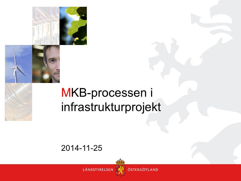 Miljösäkring i infrastrukturprojekt Strategisk nivå Åtgärdsvalsstudier (ÅVS) Planläggning MKB-förordningen bil 2 anger kriterier för beslut om betydande miljöpåverkan (BMP).
