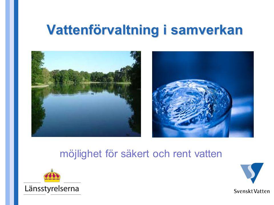 Vattenförvaltning i samverkan möjlighet för säkert och rent vatten