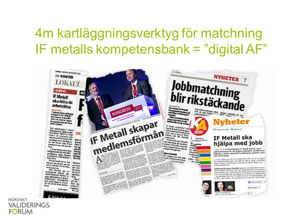 """4m kartläggningsverktyg för matchning IF metalls kompetensbank = """"digital AF"""""""