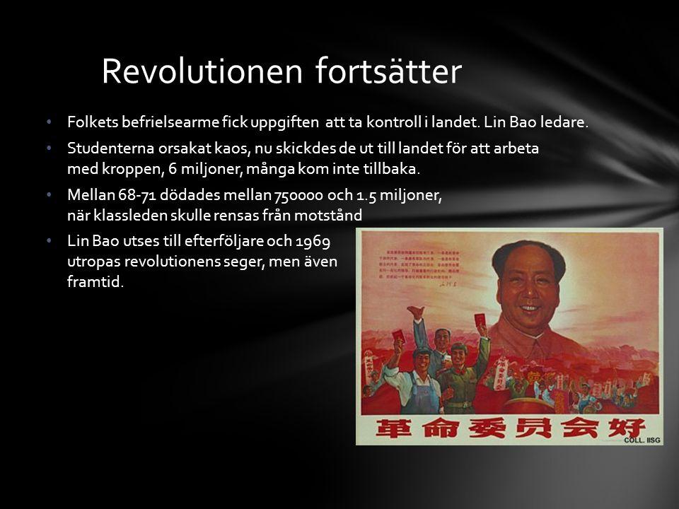 Folkets befrielsearme fick uppgiften att ta kontroll i landet. Lin Bao ledare. Studenterna orsakat kaos, nu skickdes de ut till landet för att arbeta