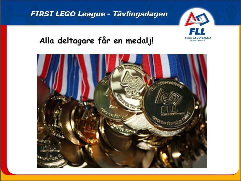 Alla deltagare får en medalj!