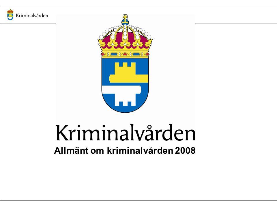 Allmänt om kriminalvården 2008