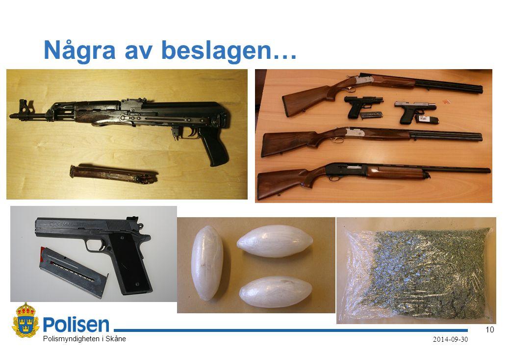 10 Polismyndigheten i Skåne 2014-09-30 Några av beslagen…