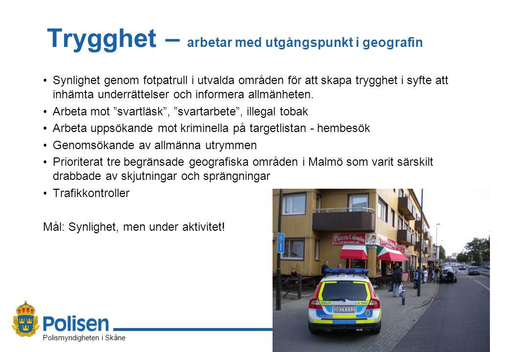 5 Polismyndigheten i Skåne 2014-09-30 Trygghet – arbetar med utgångspunkt i geografin Synlighet genom fotpatrull i utvalda områden för att skapa trygghet i syfte att inhämta underrättelser och informera allmänheten.
