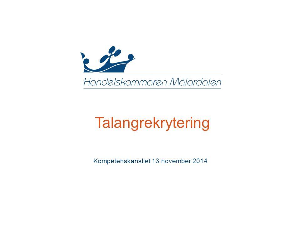 Talangrekrytering Kompetenskansliet 13 november 2014