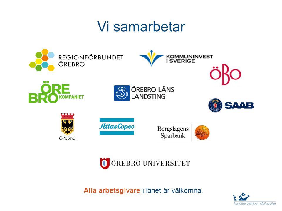 Vi samarbetar Alla arbetsgivare i länet är välkomna.