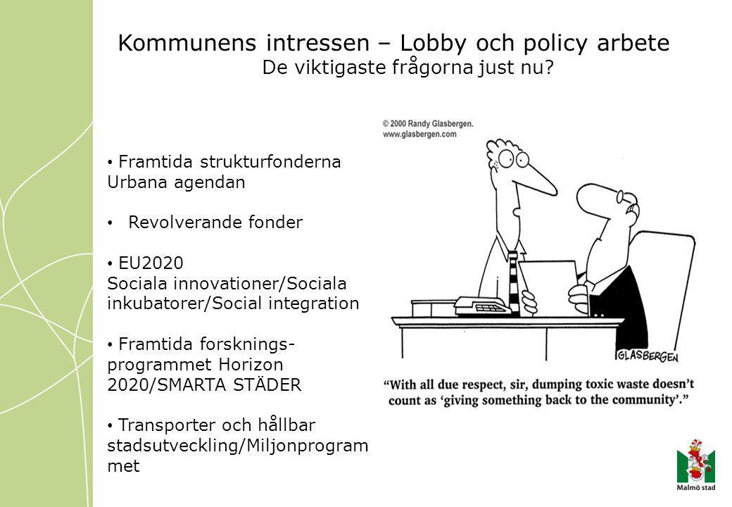 Kommunens intressen – Lobby och policy arbete De viktigaste frågorna just nu.