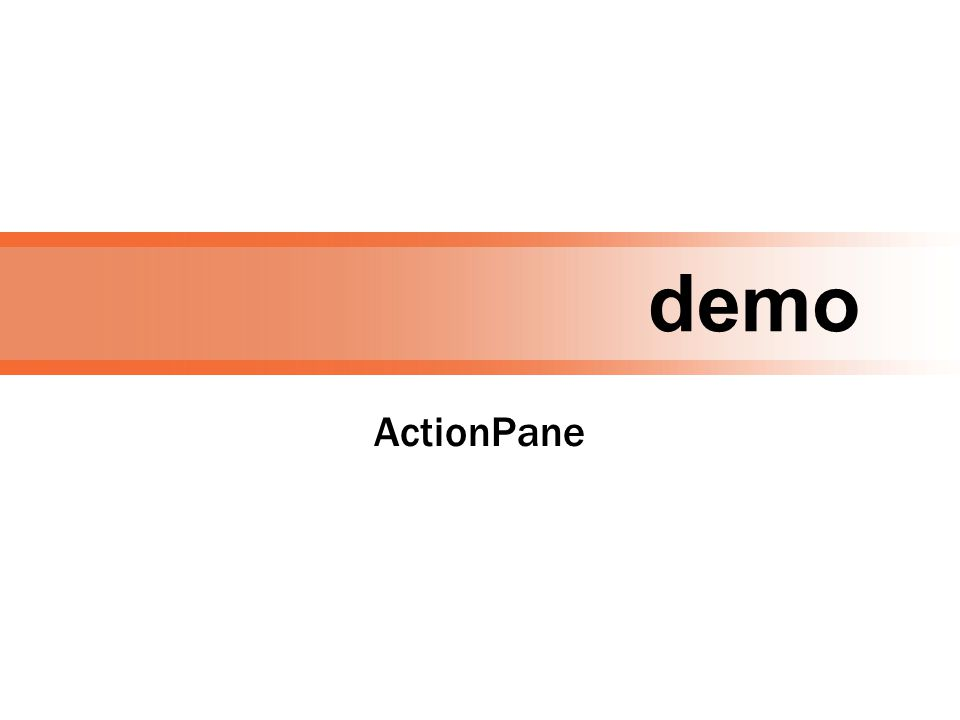 demo ActionPane