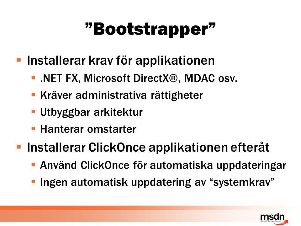  Installerar krav för applikationen .NET FX, Microsoft DirectX®, MDAC osv.
