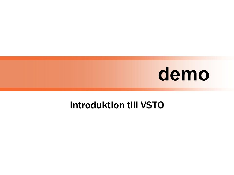 demo Introduktion till VSTO