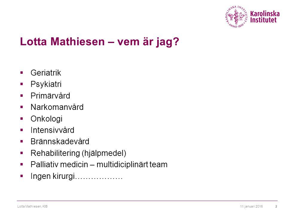 Lotta Mathiesen – vem är jag.