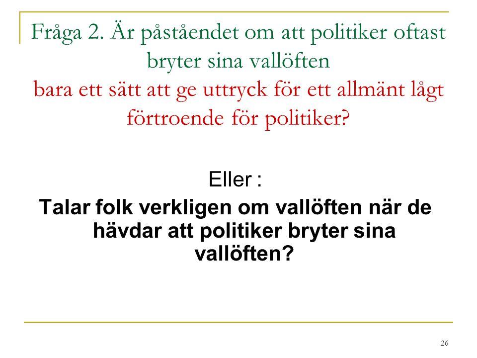 26 Fråga 2.