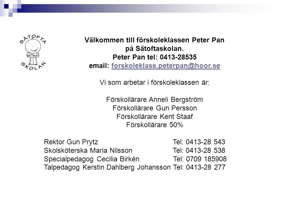 Välkommen till förskoleklassen Peter Pan på Sätoftaskolan. Peter Pan tel: 0413-28535 email: forskoleklass.peterpan@hoor.seforskoleklass.peterpan@hoor.