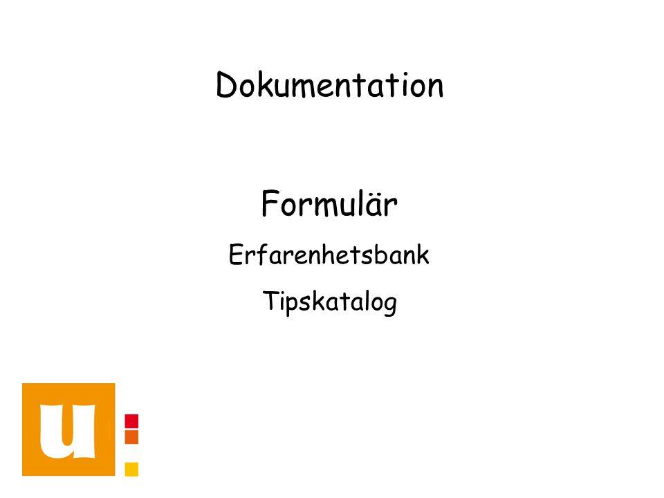 Dokumentation Formulär Erfarenhetsbank Tipskatalog