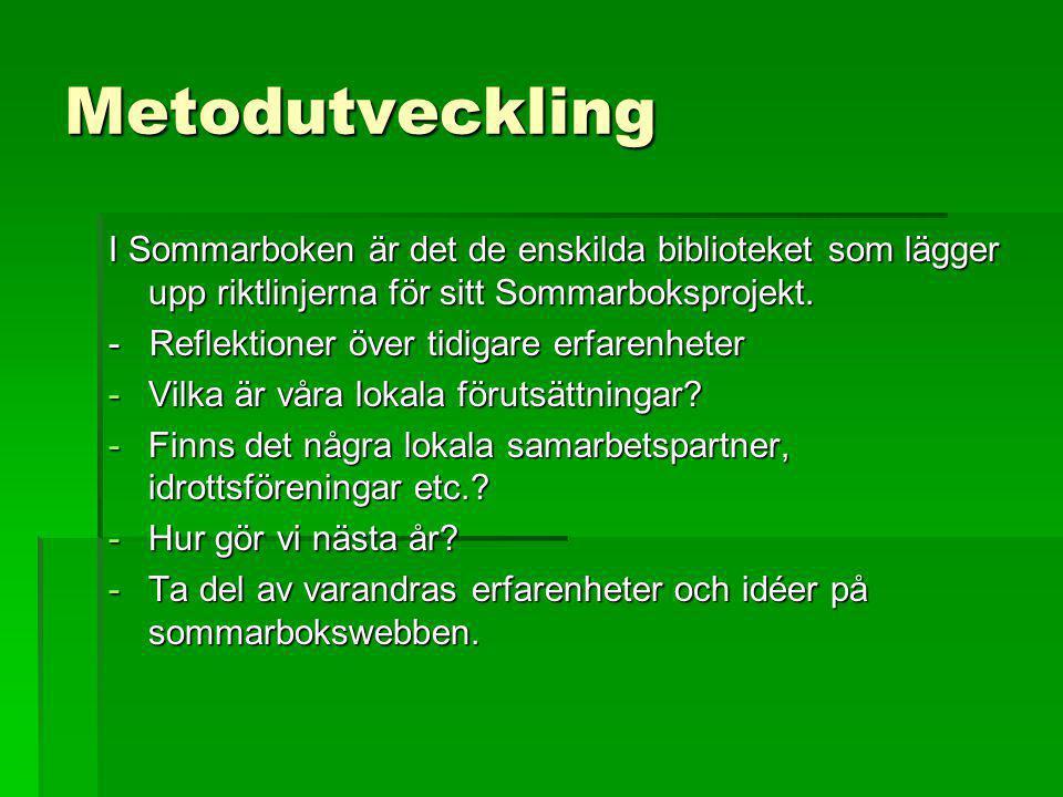 Metodutveckling I Sommarboken är det de enskilda biblioteket som lägger upp riktlinjerna för sitt Sommarboksprojekt.