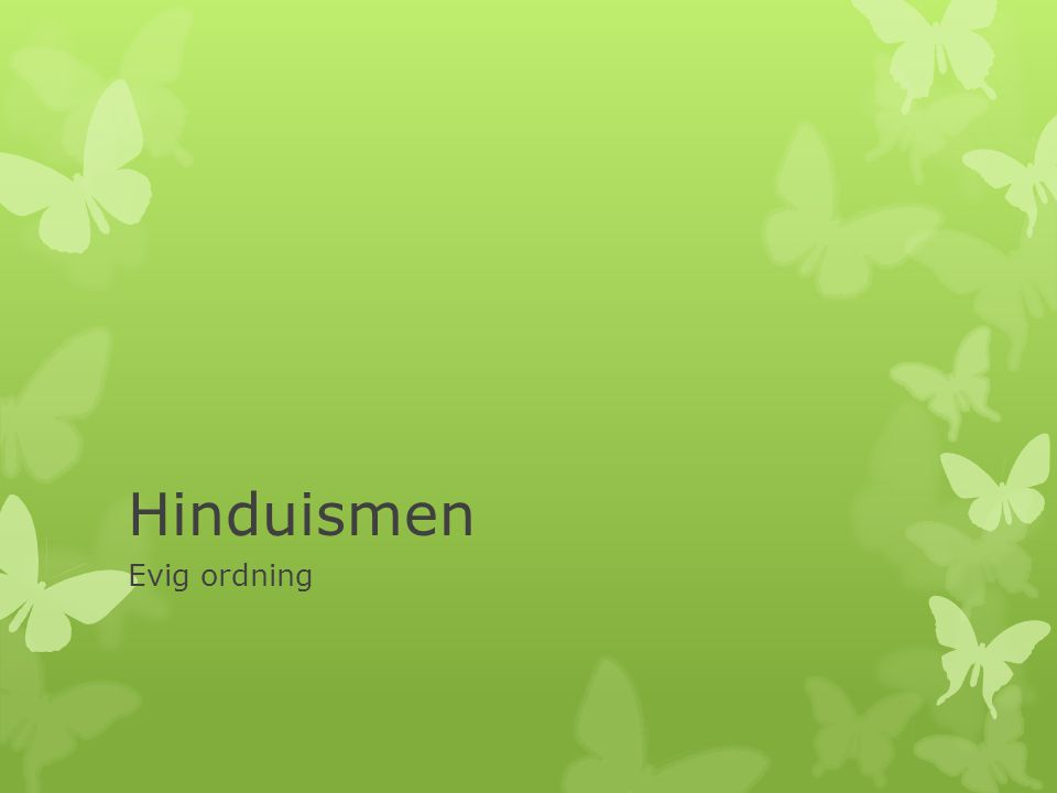 Hinduismen Evig ordning