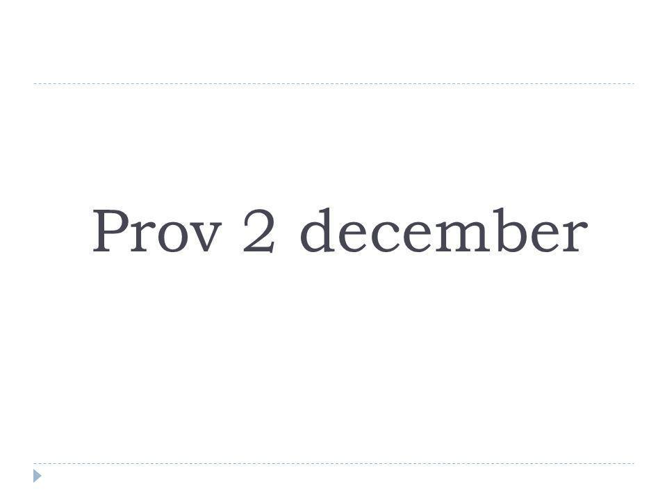 Prov 2 december