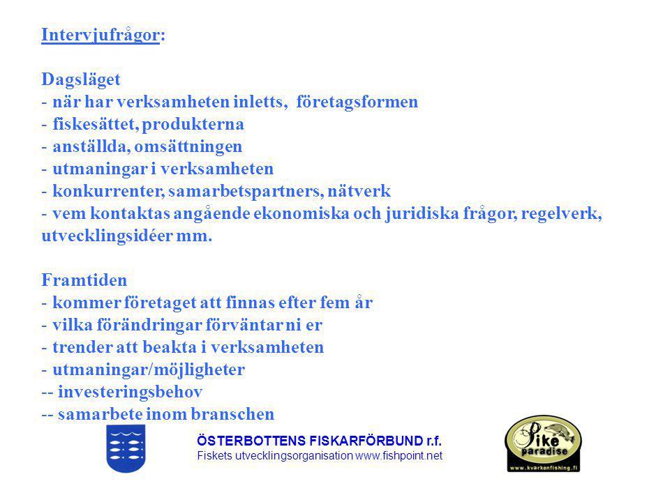 ÖSTERBOTTENS FISKARFÖRBUND r.f.