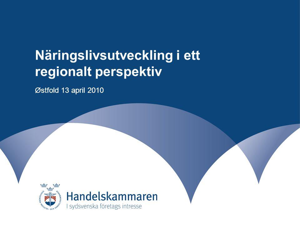 Näringslivsutveckling i ett regionalt perspektiv Østfold – 270 000 inv Halland – 290 000 inv Sarpsborg 51 000 inv Halmstad 91 000 inv Göteborg 1,1 miljoner inv Oslo 1,4 miljoner inv Dist.