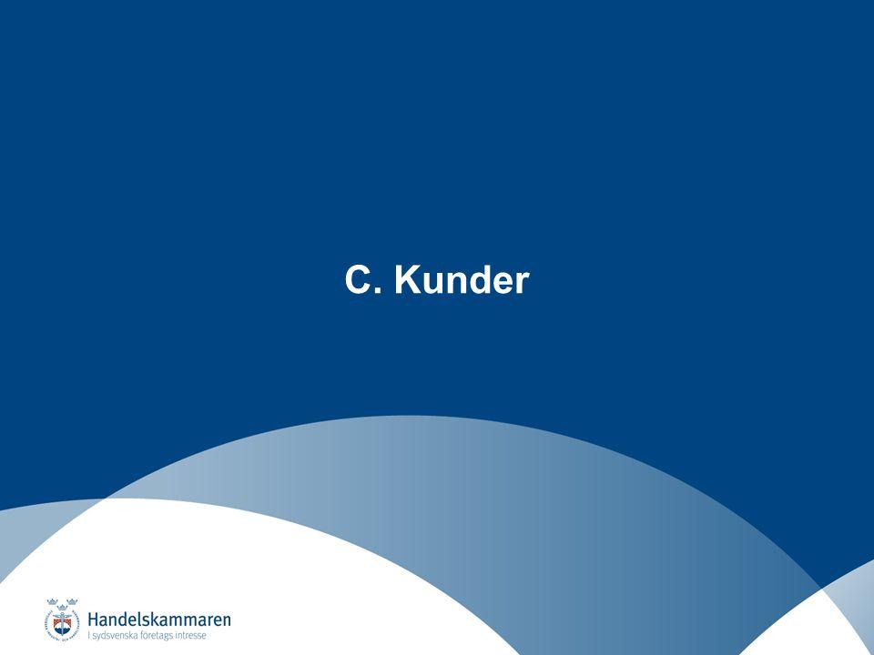 Näringslivsutveckling i ett regionalt perspektiv C. Kunder
