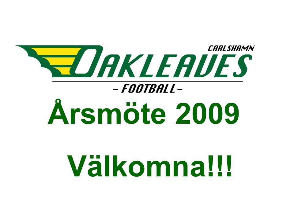 Årsmöte 2009 Välkomna!!!