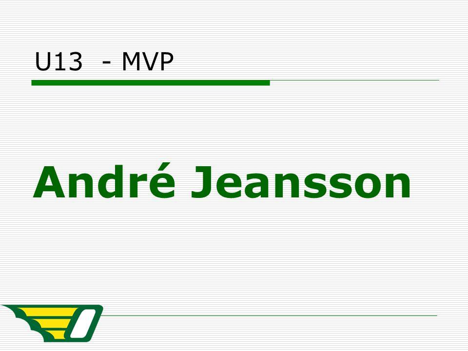 U13 - MVP André Jeansson