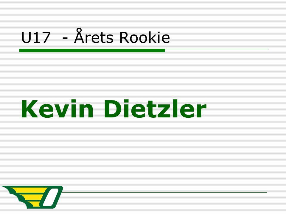 U17 - Årets Rookie Kevin Dietzler
