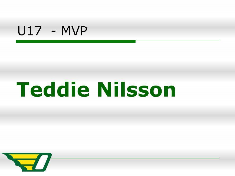 U17 - MVP Teddie Nilsson
