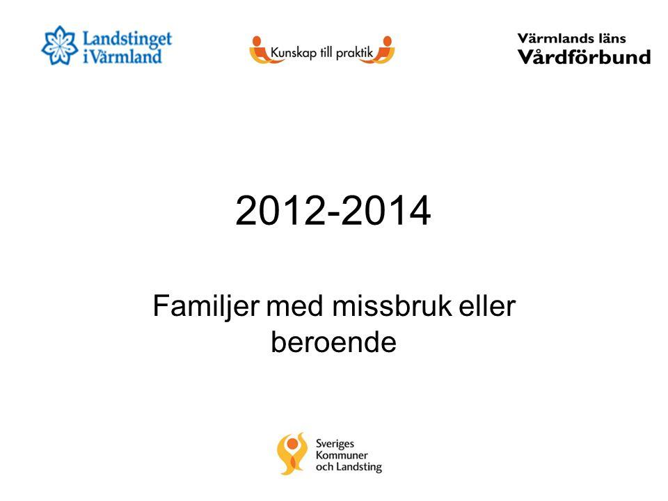 2012-2014 Familjer med missbruk eller beroende
