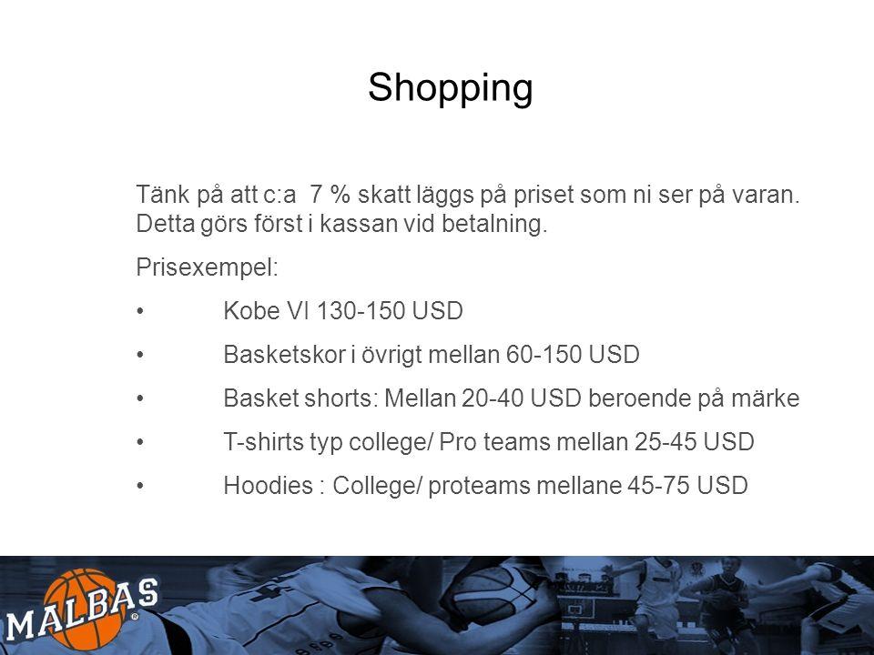 Shopping Tänk på att c:a 7 % skatt läggs på priset som ni ser på varan.