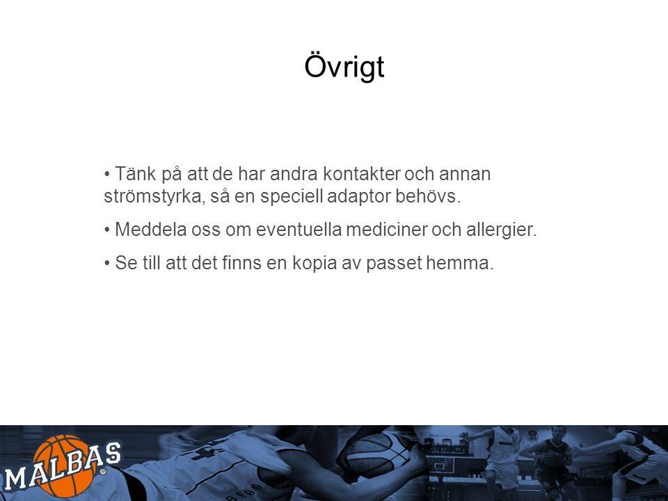 Mobiltelefoni När ni ska ringa till tränare, ledare och lagkompisar som är med på resan måste numret inledas med +46, landsnumret för Sverige.