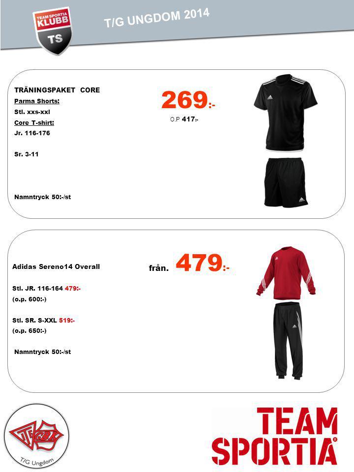 269 :- O.P 417 :- TRÄNINGSPAKET CORE Parma Shorts: Stl. xxs-xxl Core T-shirt: Jr. 116-176 Sr. 3-11 Namntryck 50:-/st Adidas Sereno14 Overall Stl. JR.