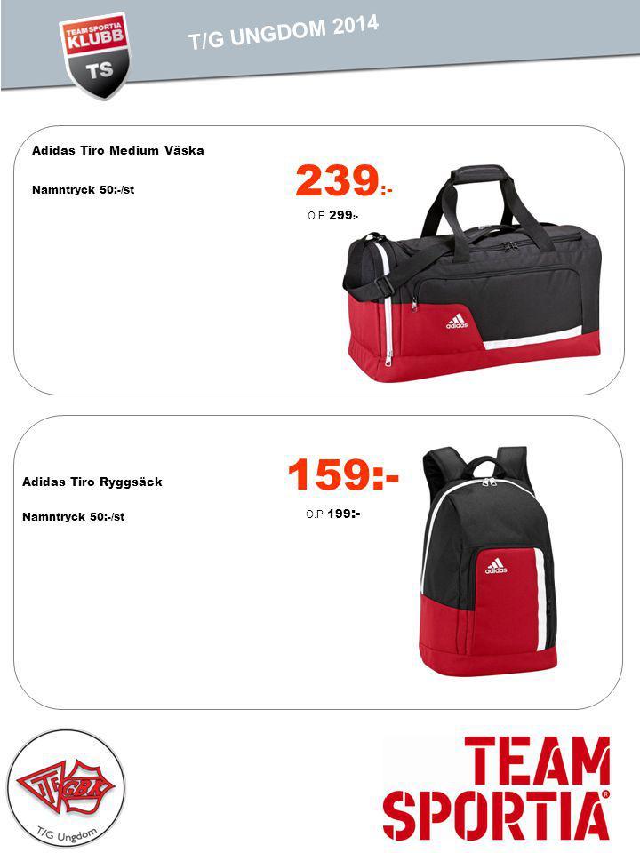Adidas Tiro Medium Väska Namntryck 50:-/st 159:- O.P 199 :- Adidas Tiro Ryggsäck Namntryck 50:-/st PROFIL 2011 TEST IS T/G UNGDOM 2014 239 :- O.P 299