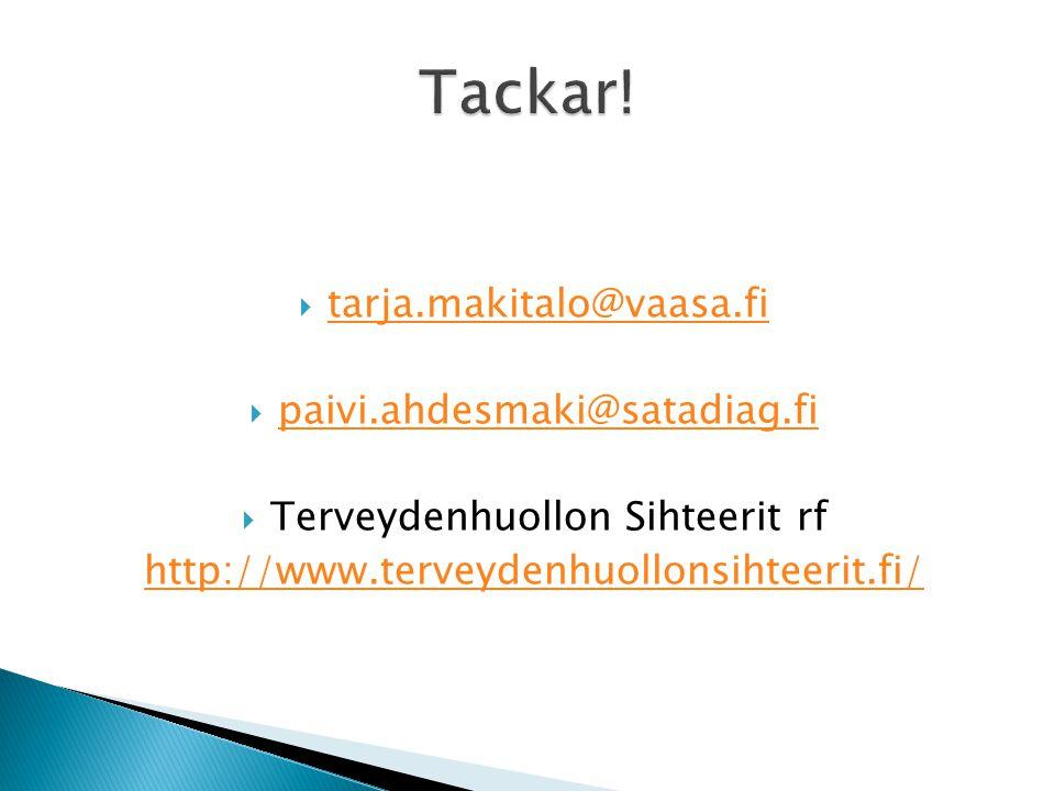  tarja.makitalo@vaasa.fi tarja.makitalo@vaasa.fi  paivi.ahdesmaki@satadiag.fi paivi.ahdesmaki@satadiag.fi  Terveydenhuollon Sihteerit rf http://www.terveydenhuollonsihteerit.fi/