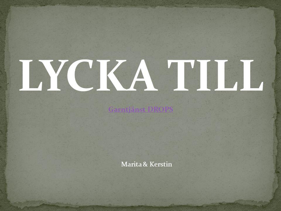 LYCKA TILL Garntjänst DROPS Marita & Kerstin