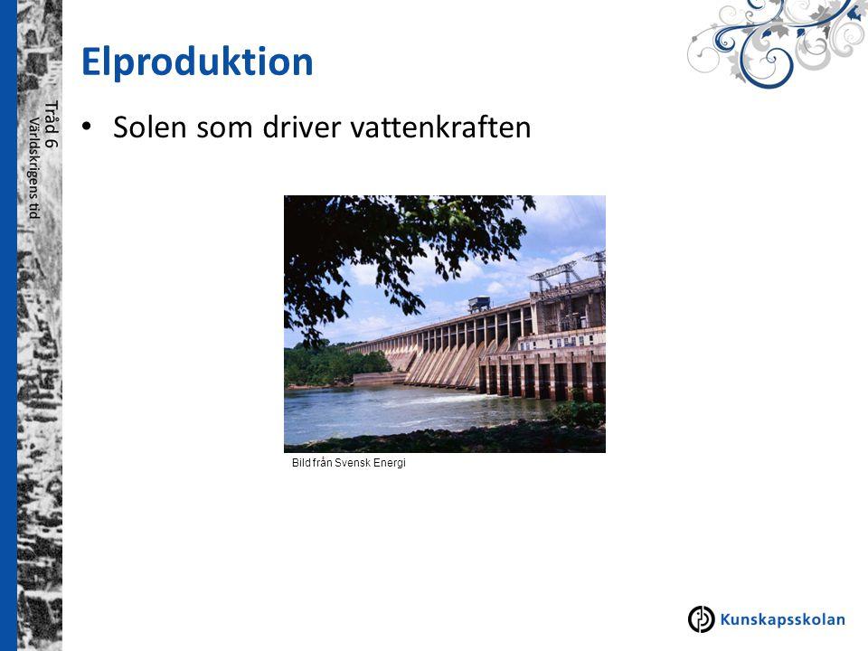 Elproduktion Solen som driver vattenkraften Atomnummer 6 Allt levande innehåller kol. Mat, kläder, plast, bensin, smink innehåller också kol. Bild frå