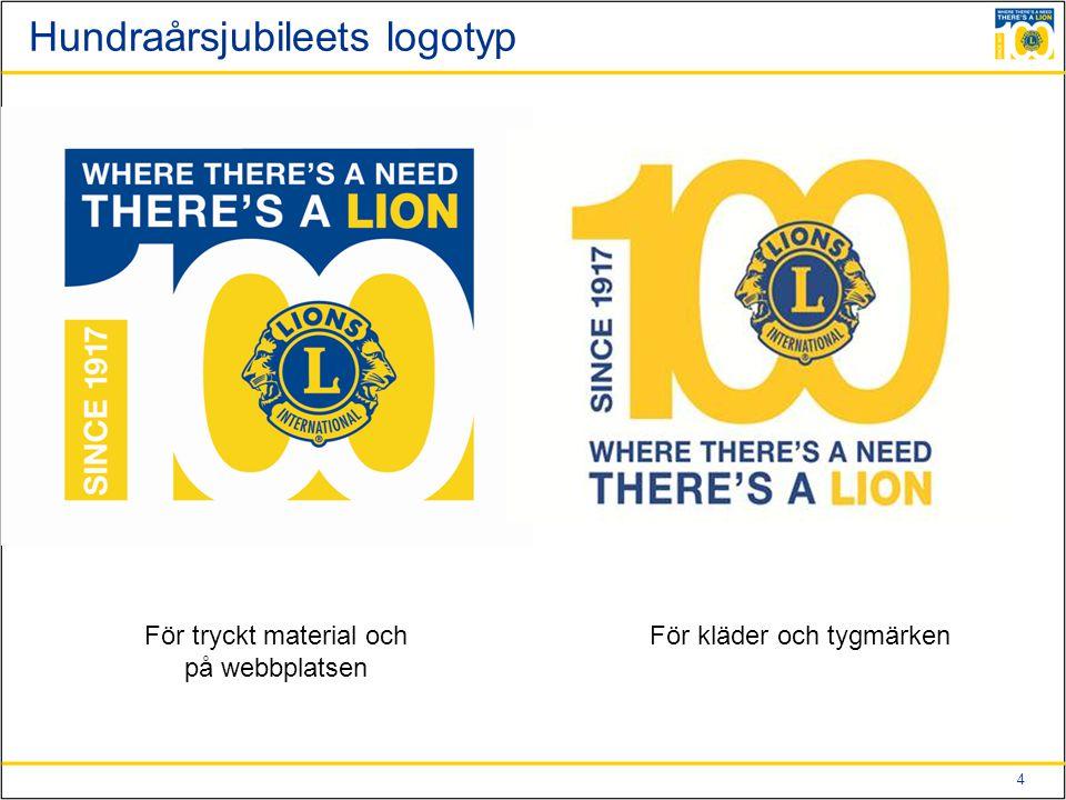 4 Hundraårsjubileets logotyp För tryckt material och på webbplatsen För kläder och tygmärken