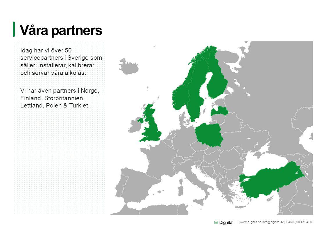 |www.dignita.se|info@dignita.se|0046 (0)90 12 94 00 Idag har vi över 50 servicepartners i Sverige som säljer, installerar, kalibrerar och servar våra alkolås.